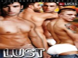 The barrier between reality and porn collapses in Lucas Entertainment's groundbreaking feature, LUST! What happens when the cameras stop rolling on your favorite cocksure Lucas stars? Find out in this up close look at the true sex lives of Rafael Alencar, Spencer Reed, Arpad Miklos, Matan Shalev, Avi Dar, Shane Frost, Ace Rockwood, and newcomers Logan Slash and Phillip Aubrey. Cut the pretension and cue the penetration!