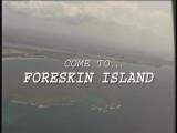 "The island of big dicks, the place they worship ""skin"", the land of huge brown meat, come to... Foreskin Island! You will be busy...pleasured...and very glad you indulged on this male erotic adventure! Come To Foreskin"