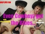 gay porn Even Cowboyz Get The B || homemade porn,with uncut Amateur dudes<br />