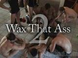 Wax That Ass 2 ||