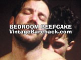 gay porn Bedroom Beefcake || This scene comes from the DVD &quot;Vintage Bareback: Hairy Muscle Daddy Collection&quot; and it stars two beefy muscle guys rolling around in bed. It's a very intimate scene with almost all tight close-ups. Big brawny bearded Mickey Squires takes on a dark, swarthy type in a scene that looks like they just got up and started at it before they wiped the sleep out of their eyes.<br /><br />They both take turns sucking, rimming and fucking each other. It's very sweet and utterly normal, but hot at the same time. Nothing looked forced or phony. Watch the whole movie when you become a VIP Member at the Vintage Bareback website.