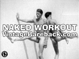 gay porn Vintage Naked Workout || This Ancient Black and White Film Comes During the Period Where Two Men Couldn't Be Seen Making Contact With Each Other In a Passionate Way While Naked. to Get Around That, Producers Usually Had the Wrestle Because Violence, of Course, Is Perfectly Acceptable.<br /><br />so as an Alternative to Wrestling, They Tried Calisthenics In Order to Show Some Movement and Activity. They Go Through a Very Standard Workout That We All Did Back In Grade School, and Interestingly Enough, Many of Those Classic Exercises Were Proven to Actually Be Harmful.<br /><br />after a Grueling Set of Leg Lifts, Sit-ups, and Twist-from-the-waist Exercises, They Spray Each Other With the Hose. It's Then That They Commit the Worst Crime of Gay Porn - They Start to Dance! First, It's a Rocking 60's Beach Party Step, Then It Slows Down to a Waltz. There Is a Cardinal Rule Against Dancing In Gay Porn Because No Matter How Hard You Try, It Looks Foolish.<br /><br />the Two Guys In the Beginning of the Movie Are Tall and Very Thin With Very Defined Abs Muscles, but They Are Joined At the Very End by Another Skinny Boy With Blond Wavy Hair That Demonstrates Two Classic Exercise Gadgets That Have Long Ago Been Deemed Ridiculous and Archaic.<br /><br />one Gadget Was the Metal Springs With Handles for Working the Chest. My Dad Had One and All It Did Was Pull Out Your Chest Hair! the Other Is the Vibrating Belt Machine Which Claimed You Could &quot;jiggle&quot; the Fat Off! My Grandmother Had One of Those, and Along With Every Other Grandmother That Bought One, It Sat In the Corner. Whether These Gadgets Worked or Not, the Blond Boy Certainly Looked Good Using Them!<br /><br />see the Whole Hysterical and Somehow Quaint Naked Workout In the Vip Room.