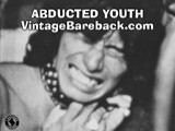 Gay Porn from VintageBareback - Abducted-Youth-1